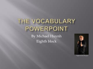THE vocabulary PowerPoint