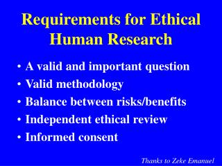 Requirements for Ethical Human Research