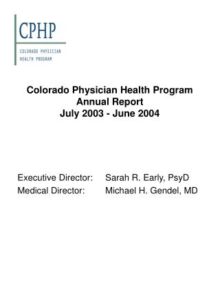 Colorado Physician Health Program Annual Report  July 2003 - June 2004