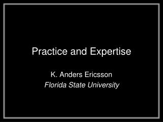 Practice and Expertise