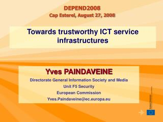 Towards trustworthy ICT service infrastructures