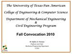 The University of Texas-Pan American  College of Engineering  Computer Science  Department of Mechanical Engineering  Ci