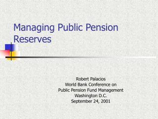 Managing Public Pension Reserves