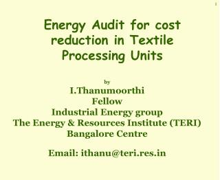 Energy Audit for cost reduction in Textile Processing Units