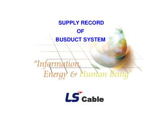 SUPPLY RECORD OF BUSDUCT SYSTEM