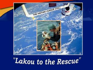 """Lakou to the Rescue"""