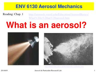 ENV 6130 Aerosol Mechanics