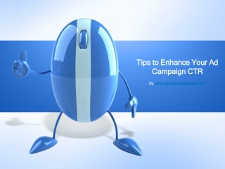 Tips to Enhance Your Ad Campaign CTR