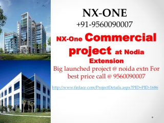NX-One Noida Extension