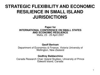 STRATEGIC FLEXIBILITY AND ECONOMIC RESILIENCE IN SMALL ISLAND JURISDICTIONS