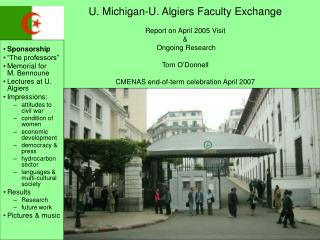 U. Michigan-U. Algiers Faculty Exchange  Report on April 2005 Visit    Ongoing Research  Tom O Donnell  CMENAS end-of-te