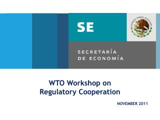 WTO Workshop on Regulatory Cooperation