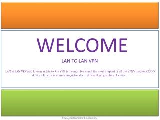 LAN TO LAN VPN