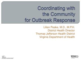 Coordinating with  the Community  for Outbreak Response