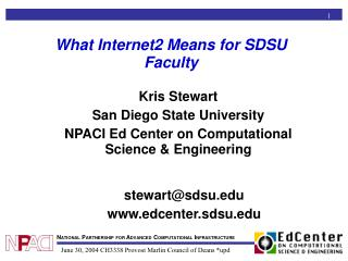 What Internet2 Means for SDSU Faculty