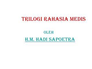 TRILOGI RAHASIA MEDIS