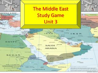 The Middle East Study Game Unit 3