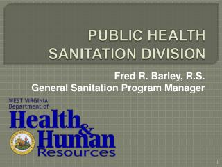 PUBLIC HEALTH SANITATION DIVISION