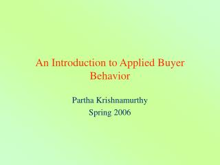 An Introduction to Applied Buyer Behavior