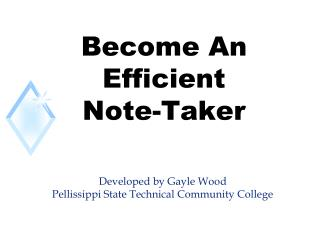 Become An Efficient Note-Taker