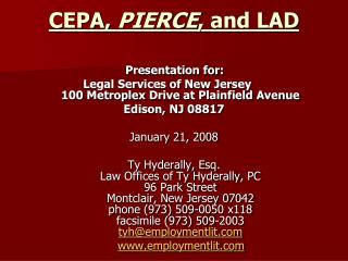CEPA,  PIERCE , and LAD