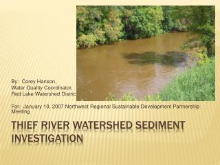 Thief River Watershed Sediment Investigation