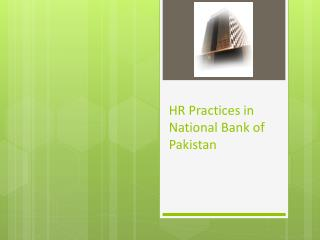 HR Practices in National Bank of Pakistan