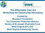 The Affordable Care Act Workshop for Community Volunteers