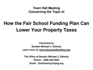 Town Hall Meeting Concerning the Topic of How the Fair School Funding Plan Can Lower Your Property Taxes
