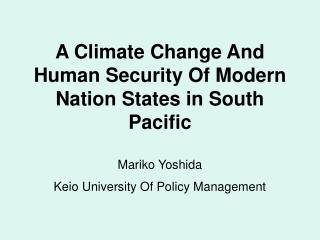 A Climate Change And Human Security Of Modern Nation States ...