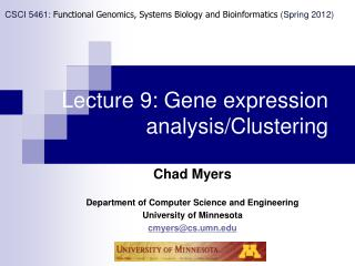 Lecture 9: Gene expression analysis/Clustering