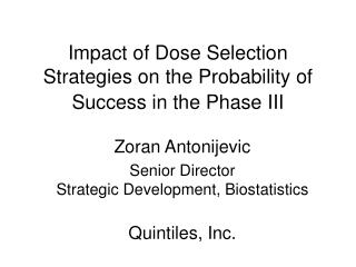 Impact of Dose Selection Strategies on the Probability of Success in the Phase III