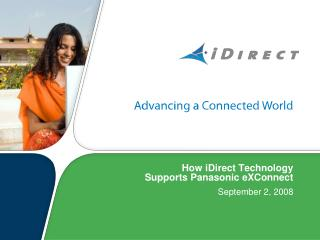 How iDirect Technology  Supports Panasonic eXConnect