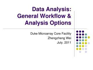 Data Analysis: General Workflow & Analysis Options