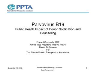 Parvovirus B19 Public Health Impact of Donor Notification and Counseling