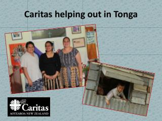 Caritas helping out in  T onga