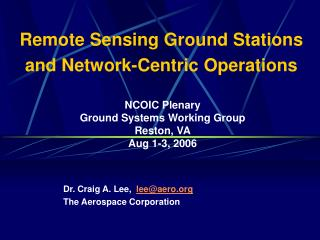 Remote Sensing Ground Stations and Network-Centric Operations