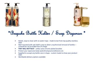 Bespoke Bottle Holders & Soap Dispensers