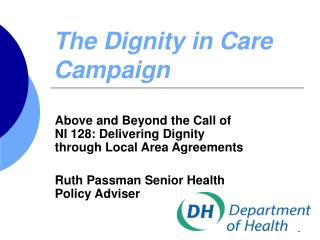The Dignity in Care Campaign