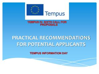 PRACTICAL RECOMMENDATIONS FOR POTENTIAL APPLICANTS