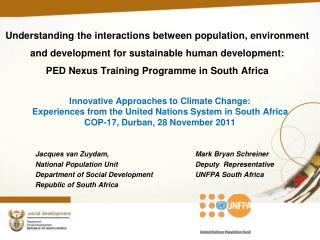 Innovative Approaches to Climate Change:  Experiences from the United Nations System in South Africa COP-17, Durban, 28