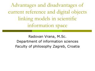 Advantages and disadvantages of current reference and digital objects linking models in scientific information space
