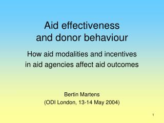 Aid effectiveness  and donor behaviour