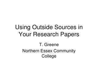 Using Outside Sources in Your Research Papers
