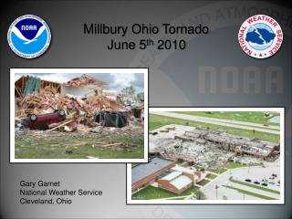 Millbury Ohio Tornado June 5 th  2010