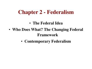 Chapter 2 - Federalism
