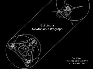 Building a Newtonian Astrograph