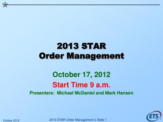 2013 STAR Order Management