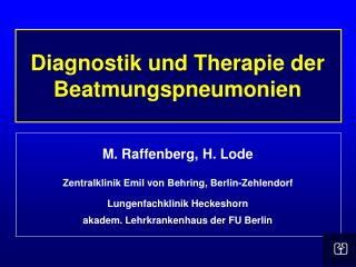 Diagnostik und Therapie der Beatmungspneumonien