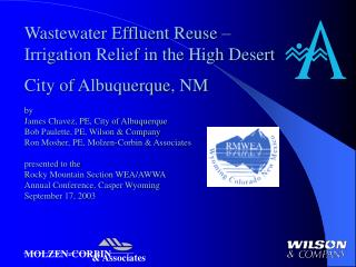 Wastewater Effluent Reuse   Irrigation Relief in the High Desert  City of Albuquerque, NM  by James Chavez, PE, City of